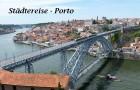 Städtereise – Porto Portugal